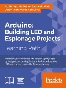 Arduino: Building LED and Espionage Projects