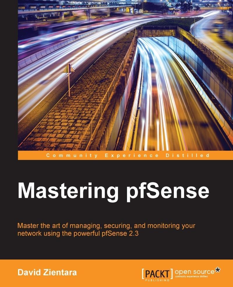 Mastering pfSense by David Zientara - Read Online