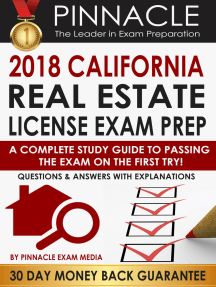 2018 CALIFORNIA Real Estate License Exam Prep: A Complete Study Guide to Passing the Exam on the First Try, Questions & Answers with Explanations