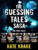 The Guessing Tales Saga