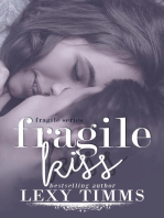 Fragile Kiss