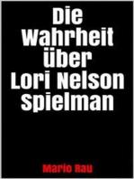 Die Wahrheit über Lori Nelson Spielman
