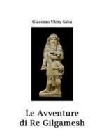 Le avventure di re Gilgamesh