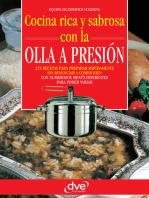 Cocina rica y sabrosa con la olla a presión