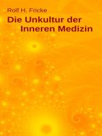 Die Unkultur der Inneren Medizin