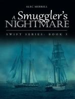 A Smuggler's Nightmare
