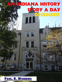 An Indiana History Story a Day – December: Hoosier History Stories – 2017