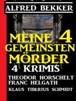 Meine 4 gemeinsten Morde