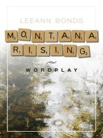 Montana Rising
