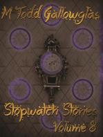 Stopwatch Stories Vol 8
