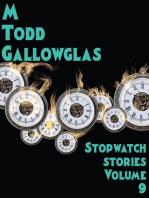 Stopwatch Stories vol 9