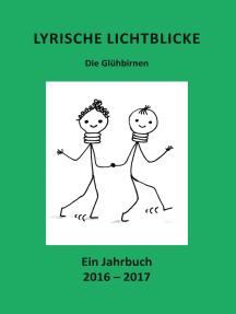 Lyrische Lichtblicke: Die Glühbirnen