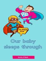 Our baby sleeps through