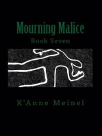 Mourning Malice