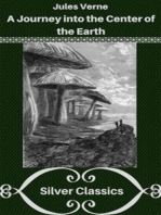 A Journey into the Center of the Earth (Silver Classics)