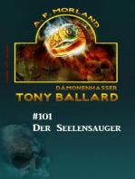 Tony Ballard #101 - Der Seelensauger