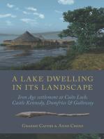 A Lake Dwelling in its Landscape