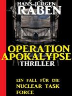 Ein Fall für die Nuclear Task Force - Operation Apokalypse
