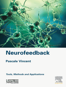 Neurofeedback: Tools, Methods and Applications