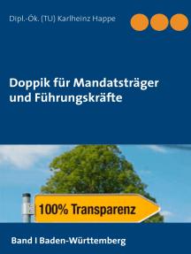 Doppik für Mandatsträger und Führungskräfte: Band 1: Baden-Württemberg