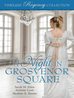 A Night in Grosvenor Square (Timeless Regency Collection, #9)