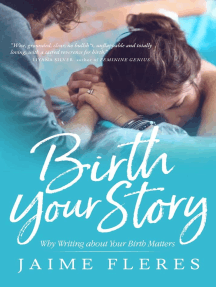 Birth Your Story: Why Writing about Your Birth Matters