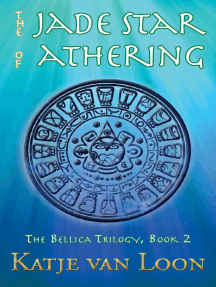 The Jade Star of Athering: The Bellica Trilogy, #2