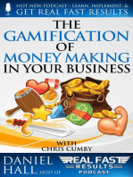 The Gamification of Money Making in Your Business