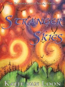 Stranger Skies: The Borderlands Saga, #1