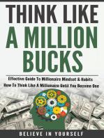 Think Like A Million Bucks