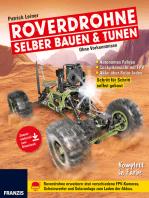 Roverdrohne selber bauen & tunen