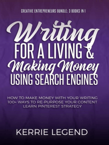 Creative Entrepreneurs Bundle: Writing for a Living and Making Money Using Search Engines: Creative Entrepreneurs Bundle - 3 Books in 1, #1