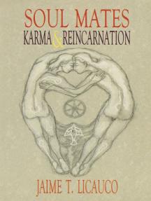 Soul Mates, Karma and Reincarnation