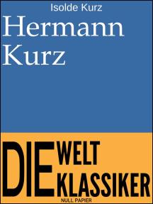 Hermann Kurz: Ein Beitrag zu seiner Lebensgeschichte