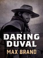 Daring Duval