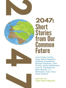 2047 Short Stories from Our Common Future