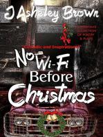 No WIFI Before Christmas