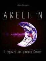 AKELION - Il ragazzo del pianeta Ombra