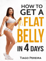 How to Get a Flat Belly In 4 Days