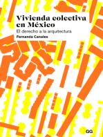 Vivienda colectiva en México: El derecho a la arquitectura