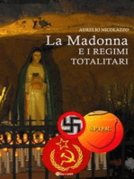 La Madonna e i regimi totalitari