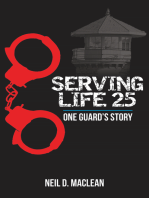 Serving Life 25-One Guard's Story