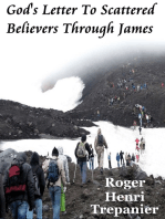 God's Letter To Scattered Believers Through James