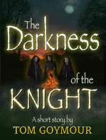 The Darkness of the Knight