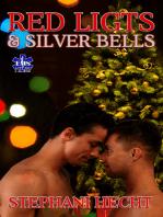Red Lights & Silver Bells (EMS Heat #6)