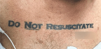 What to Do When a Patient Has a 'Do Not Resuscitate' Tattoo