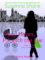 Tracy Hayes, P.I. with the Eye (P.I. Tracy Hayes 4)