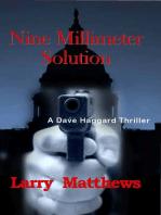 Nine Millimeter Solution