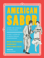 American Sabor: Latinos and Latinas in US Popular Music / Latinos y latinas en la musica popular estadounidense