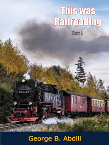 This Was Railroading, Part 1